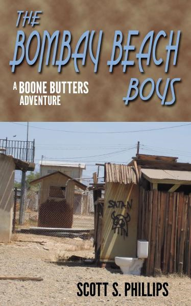The Bombay Beach Boys: A Boone Butters Adventure