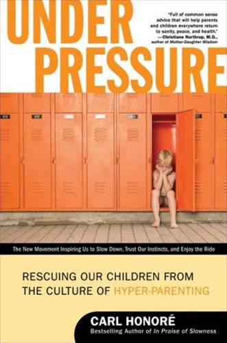 Under Pressure By: Carl Honore