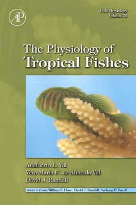 Fish Physiology: The Physiology of Tropical Fishes: The Physiology of Tropical Fishes