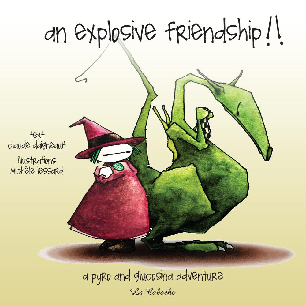 An explosive friendship By: Claude Daigneault,Jocelyn Jalette