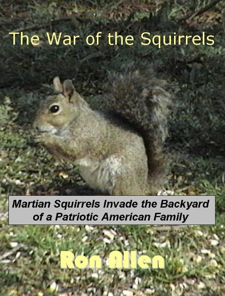 The War of the Squirrels