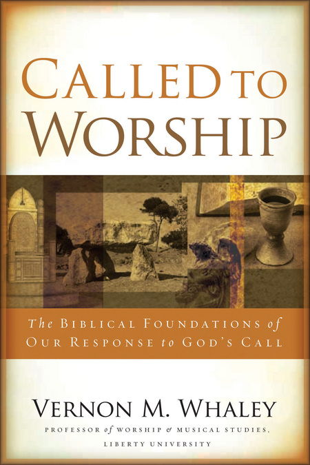 Called to Worship By: Vernon Whaley