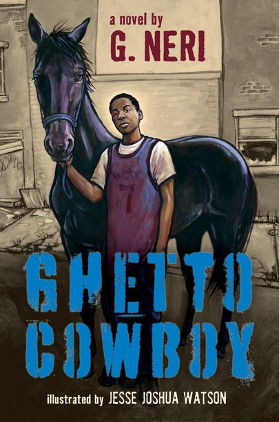 Ghetto Cowboy By: G. Neri