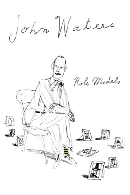 Role Models By: John Waters