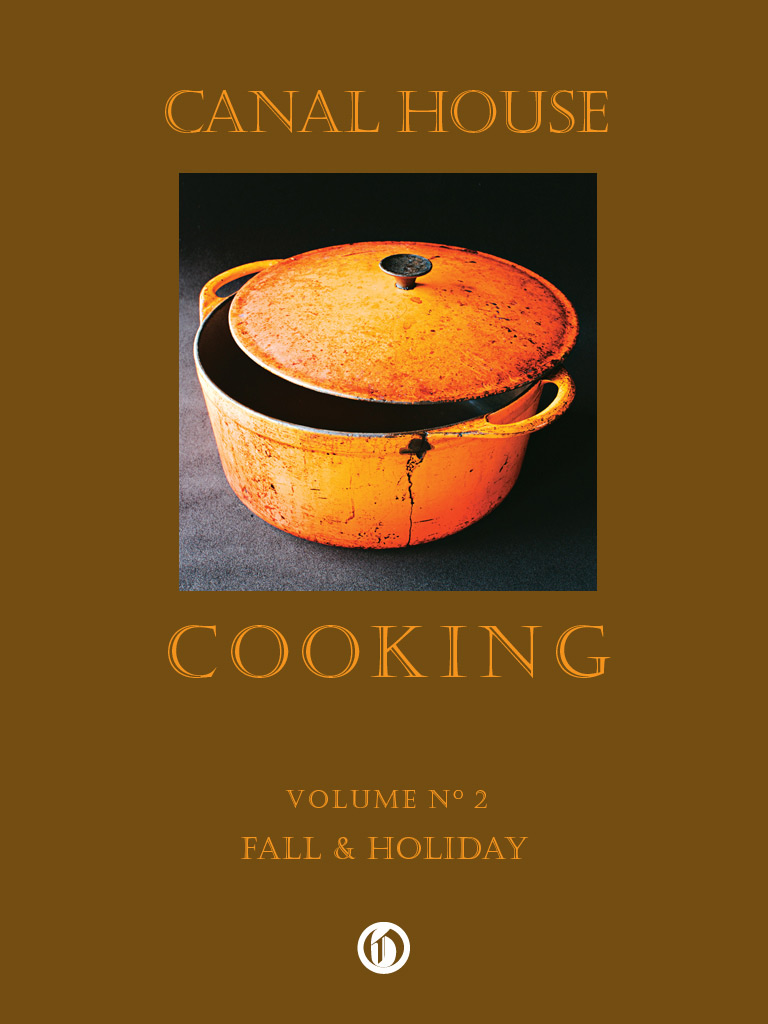 Canal House Cooking Volume N° 2: Fall & Holiday