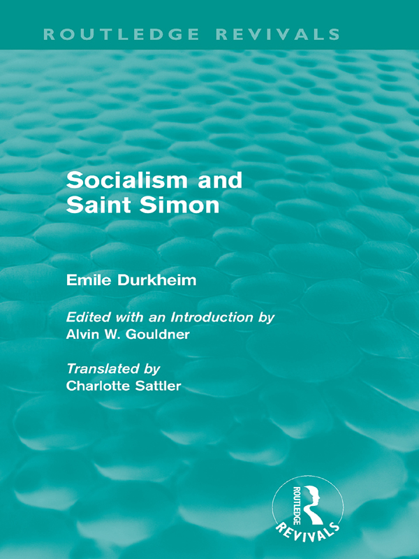Sociology and Saint Simon (Routledge Revivals)