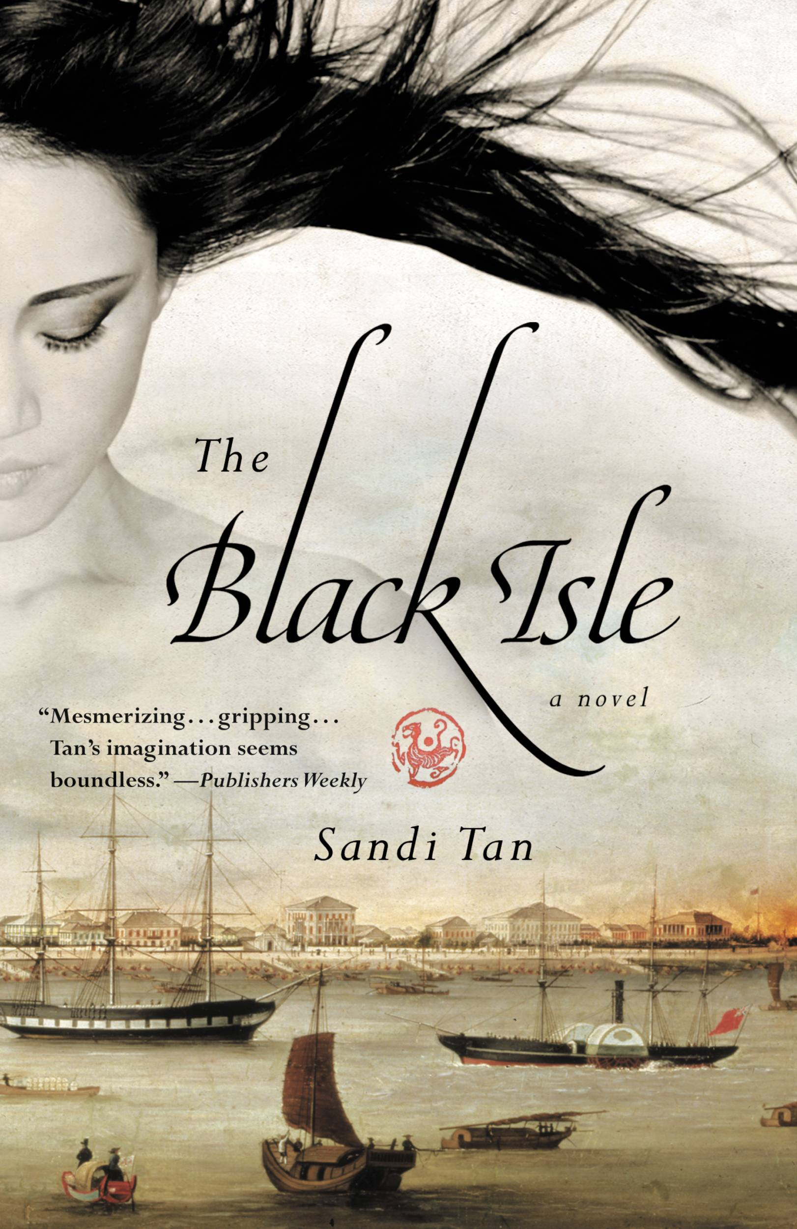 The Black Isle By: Sandi Tan