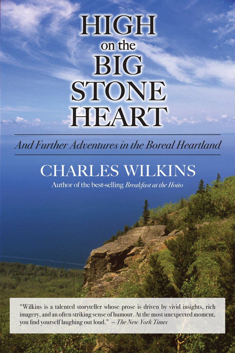 High on the Big Stone Heart By: Charles Wilkins