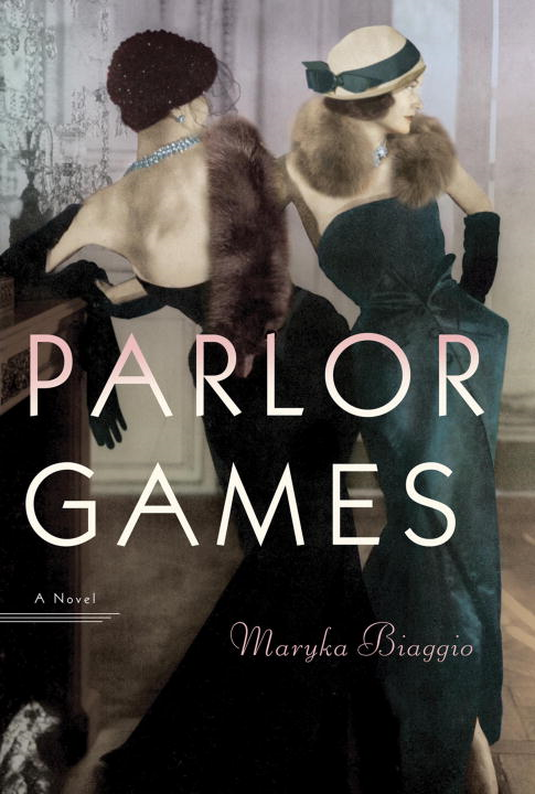 Parlor Games By: Maryka Biaggio