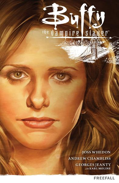 Buffy The Vampire Slayer: Season Nine vol. 1 Freefall