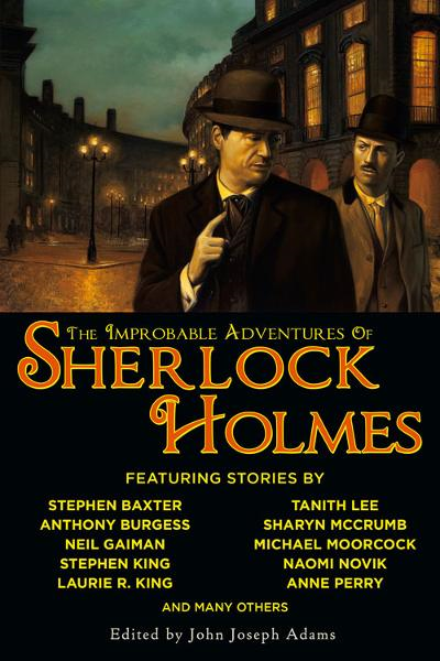 The Improbable Adventures of Sherlock Holmes By: