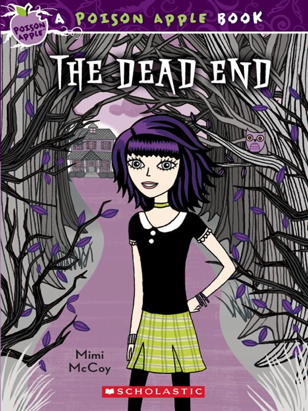 Poison Apple #1: The Dead End By: Mimi McCoy