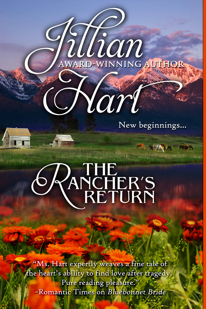 The Rancher's Return By: Jillian Hart