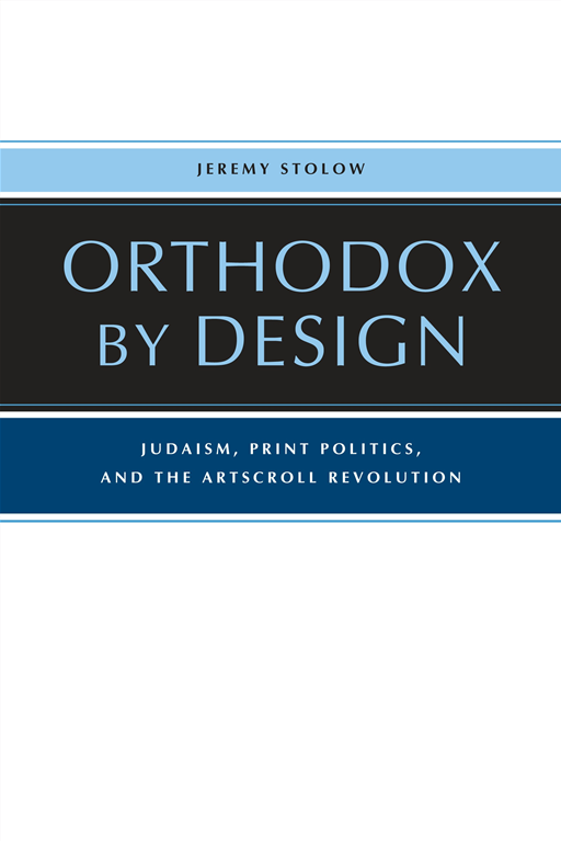 Orthodox by Design By: Jeremy Stolow