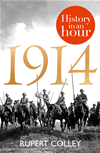 1914: History In An Hour: