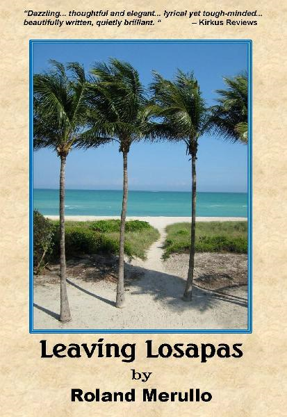 Leaving Losapas By: Roland Merullo