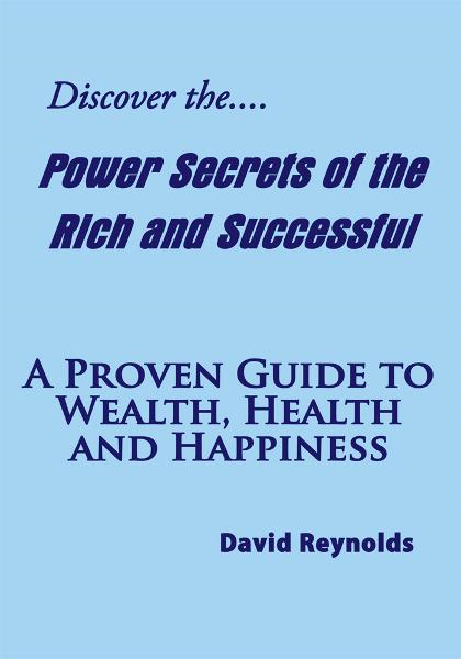Discover the Power Secrets of the Rich and Successful