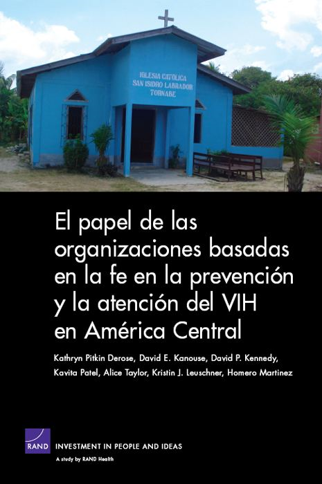 The Role of Faith-Based Organizations in HIV Prevention and Care in Central America: (Spanish translation)