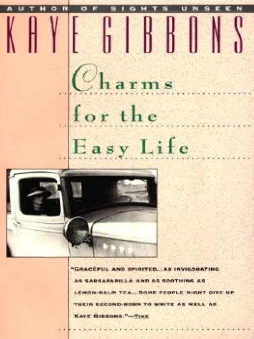 Charms for the Easy Life By: Kaye Gibbons