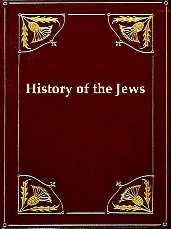 History of the Jews in Russia and Poland, Volume I-II By: I. Friedlaender, Translator,S.M. Dubnow