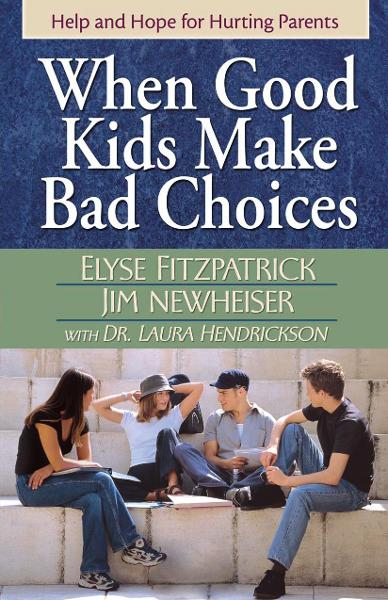 When Good Kids Make Bad Choices