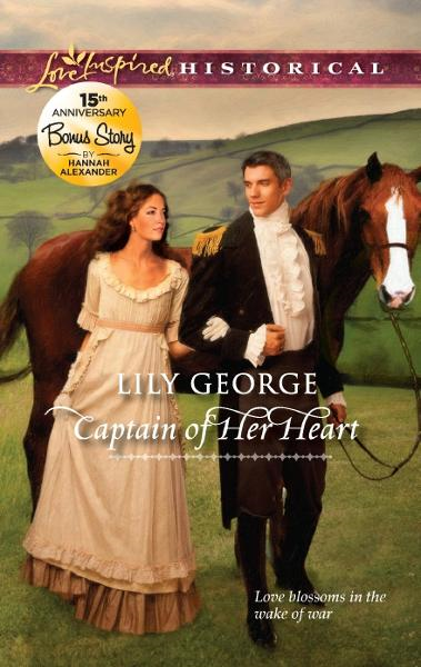 Captain of Her Heart: Captain of Her Heart\A Father's Sins By: Hannah Alexander,Lily George