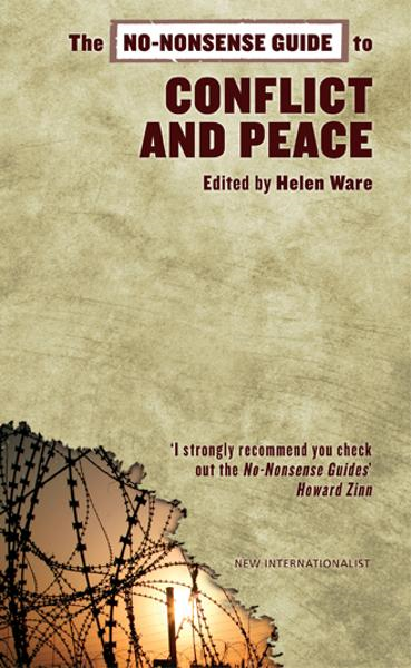 The No-Nonsense Guide to Conflict and Peace By: Deanna Iribarnegaray,Peter Greener,Sabina Lautensach