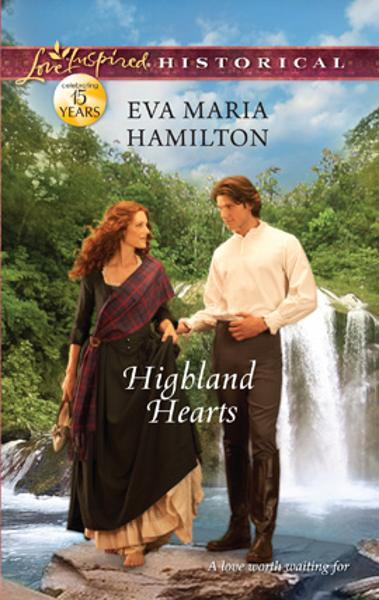 Highland Hearts By: Eva Maria Hamilton