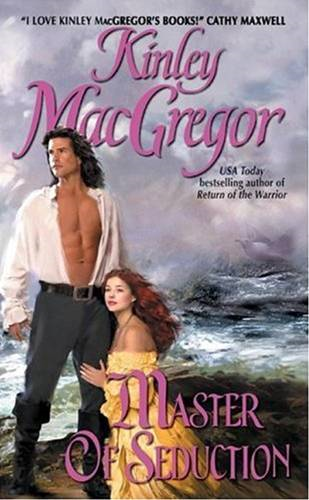 Master of Seduction By: Kinley MacGregor