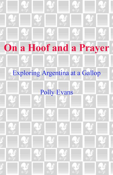 On a Hoof and a Prayer By: Polly Evans