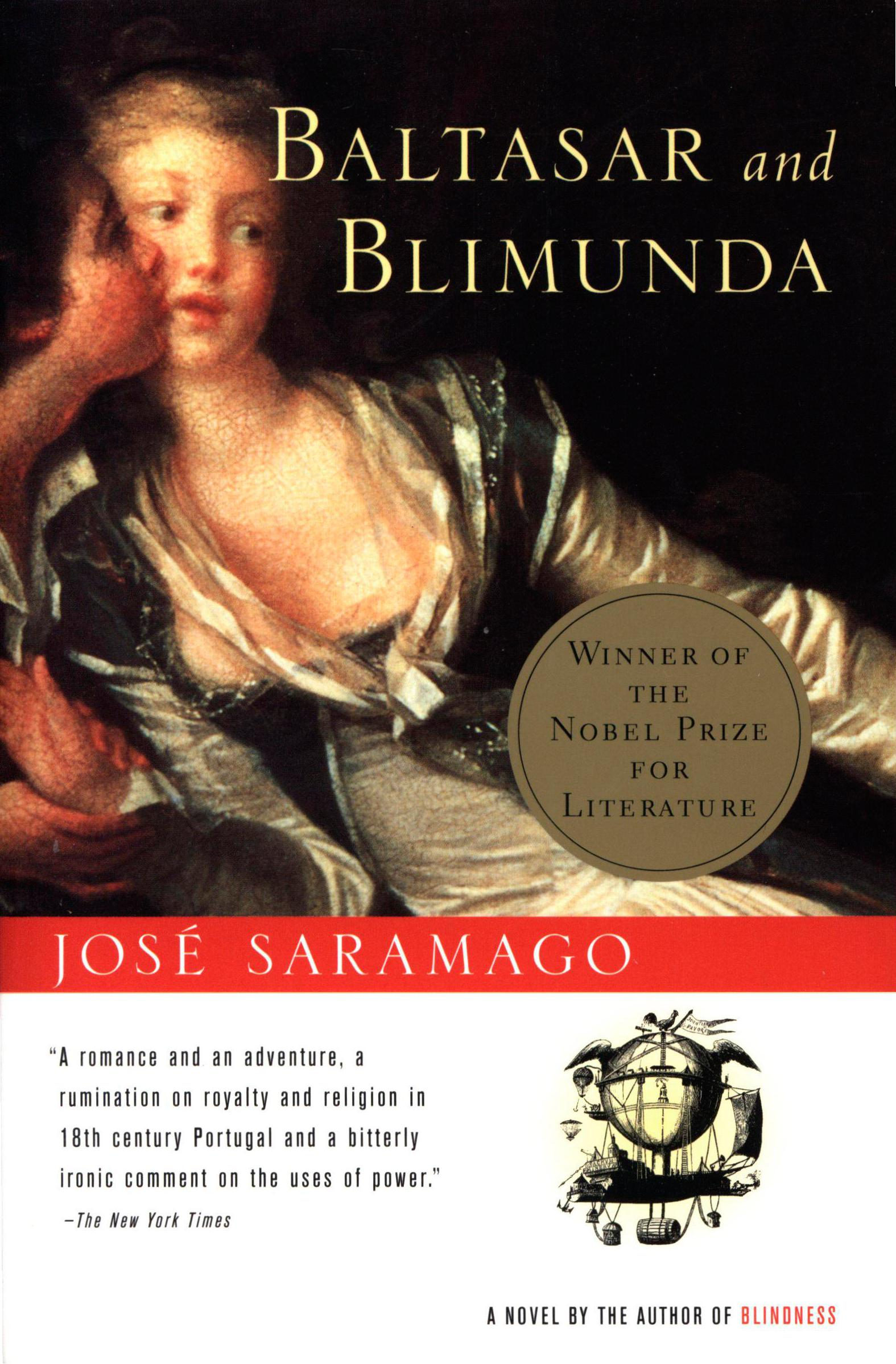 Baltasar and Blimunda By: Jose Saramago