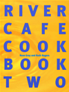 River Cafe Cook Book 2:
