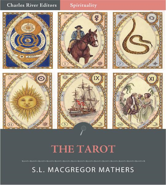 The Tarot (Illustrated Edition)