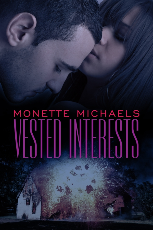 Vested Interests By: Monette Michaels