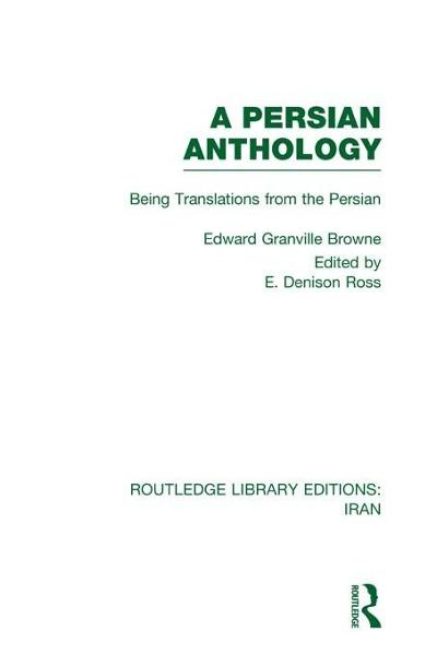 A Persian Anthology (RLE Iran A)
