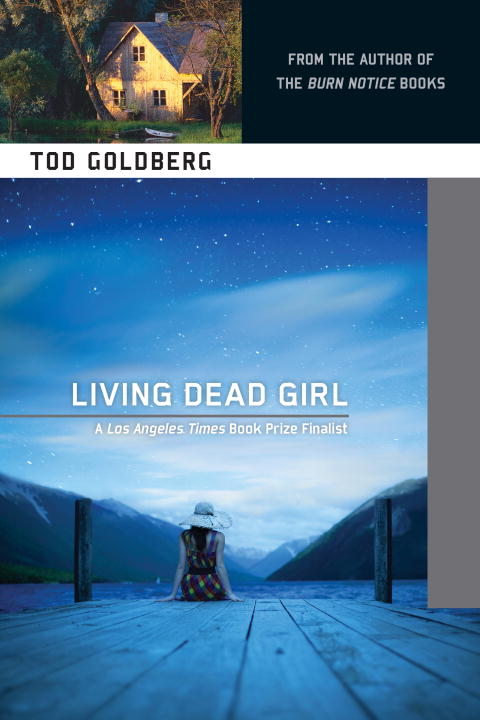Living Dead Girl By: Tod Goldberg