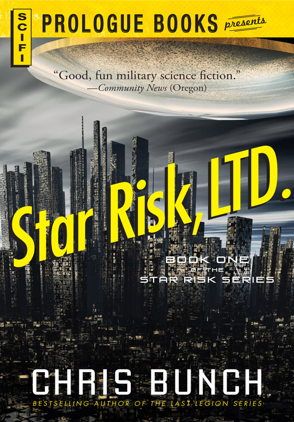 Star Risk, LTD.: Book One of the Star Risk Series