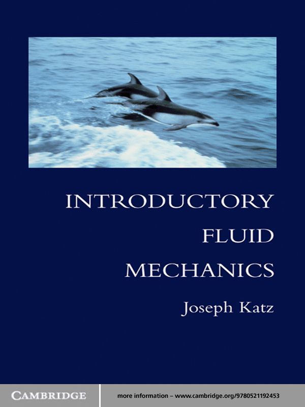 Introductory Fluid Mechanics By: Joseph Katz
