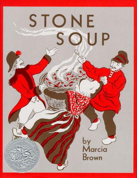 Stone Soup By: Marcia Brown