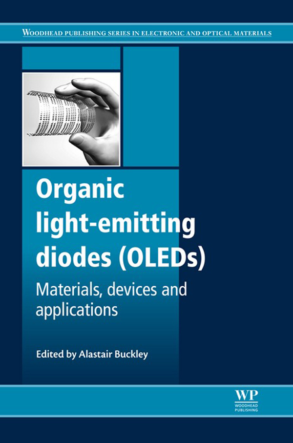 Organic Light-Emitting Diodes (OLEDs) Materials,  Devices And Applications