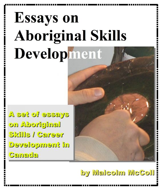 Essays On Aboriginal Skills development