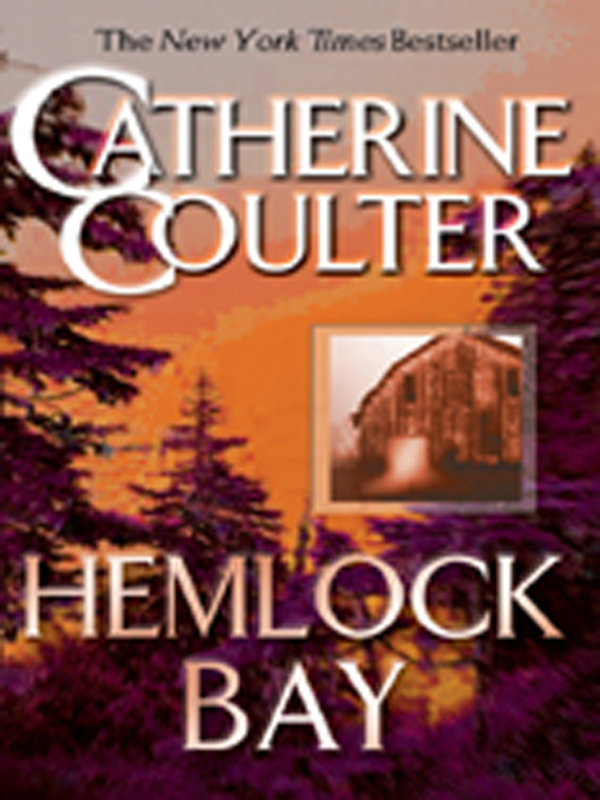 Hemlock Bay By: Catherine Coulter