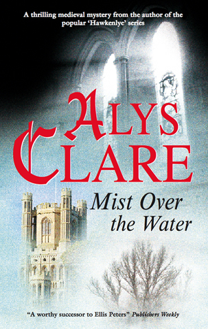 Mist Over the Water By: Alys Clare