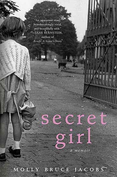 Secret Girl By: Molly Bruce Jacobs