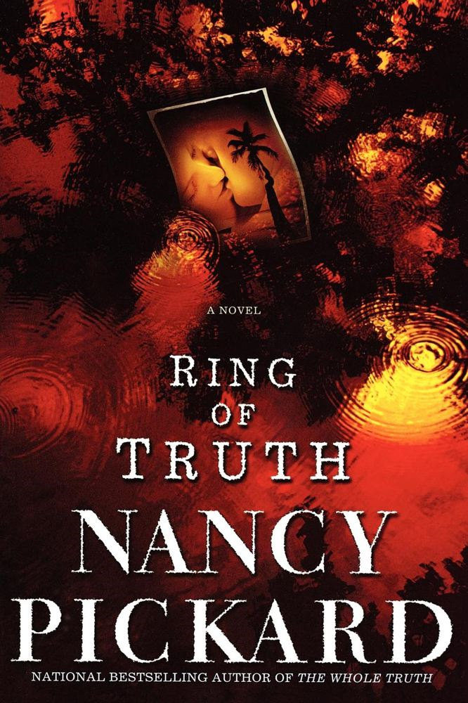Ring of Truth By: Nancy Pickard
