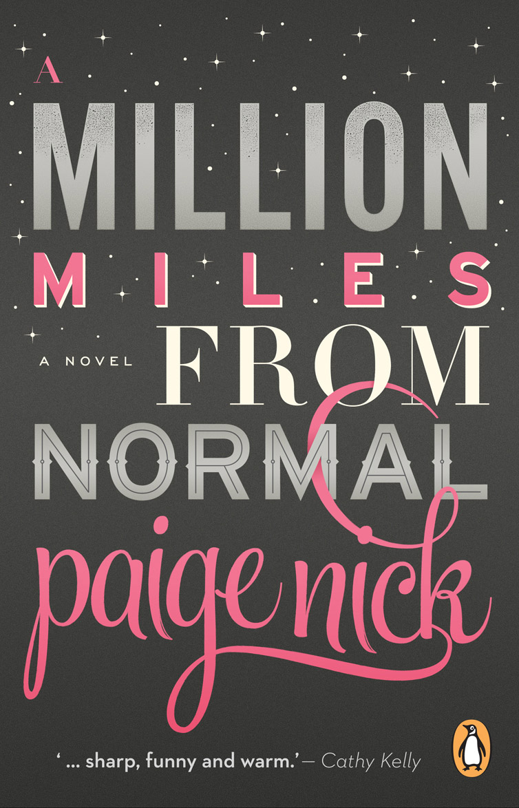 A Million Miles from Normal