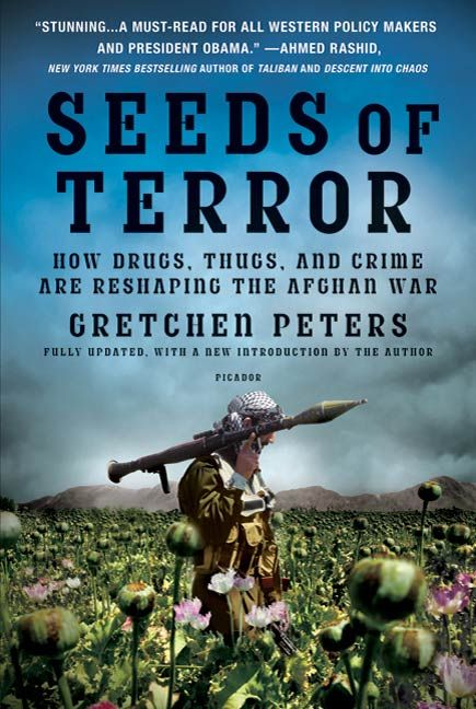 Seeds of Terror By: Gretchen Peters