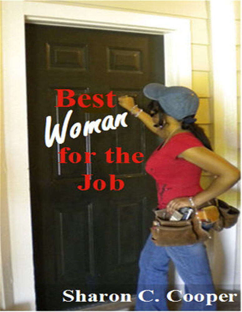 Best Woman for the Job