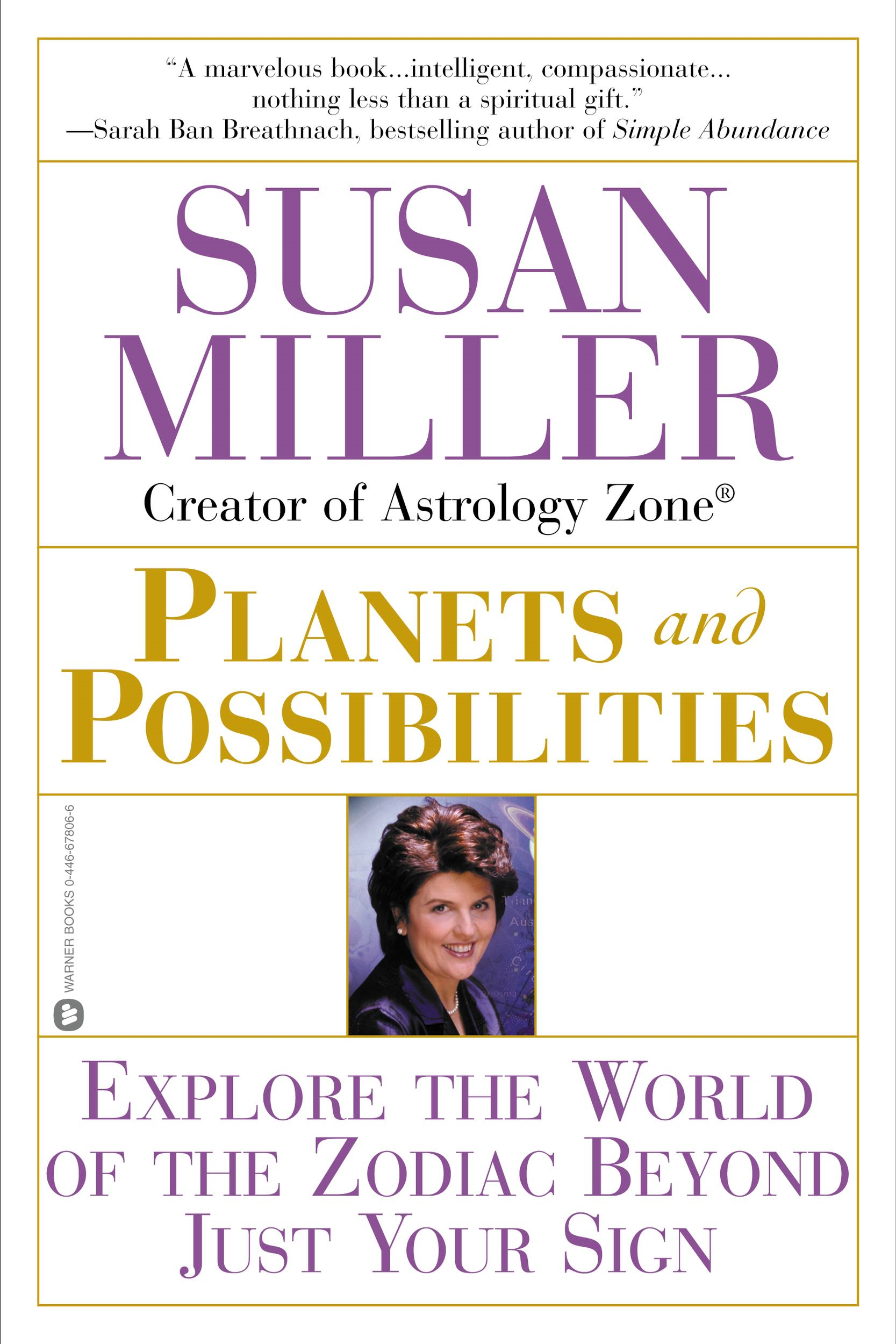 Planets and Possibilities By: Susan Miller