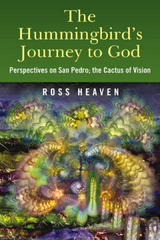 Hummingbirds Journey To God: Perspective By: Ross Heaven